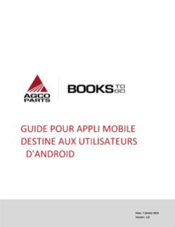 AGCO Parts Books to Go MANUEL D'UTILISATION - ANDROID